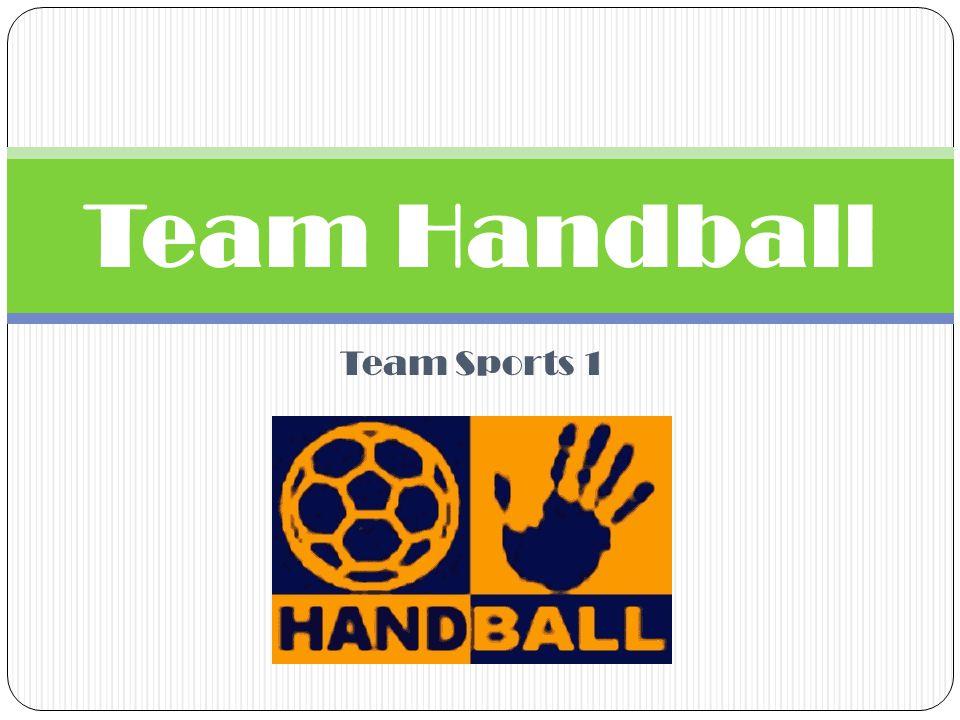 Team Sports 1 Team Handball