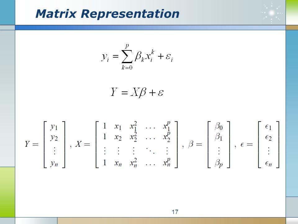 Matrix Representation 17