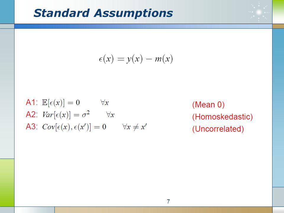 Standard Assumptions 7