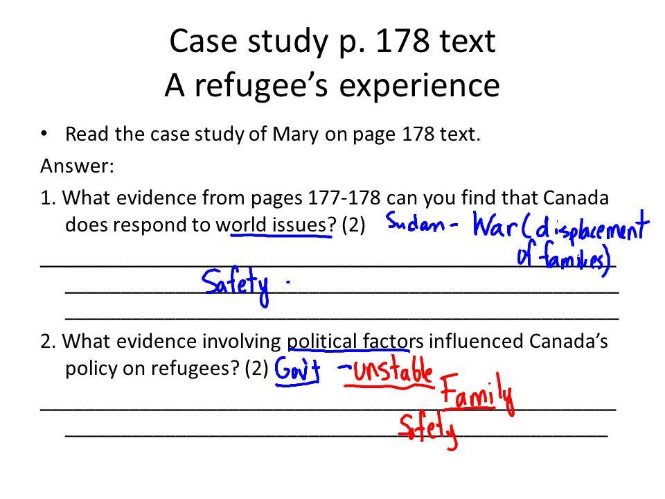 Case study p. 178 text A refugees experience Read the case study of Mary on page 178 text.