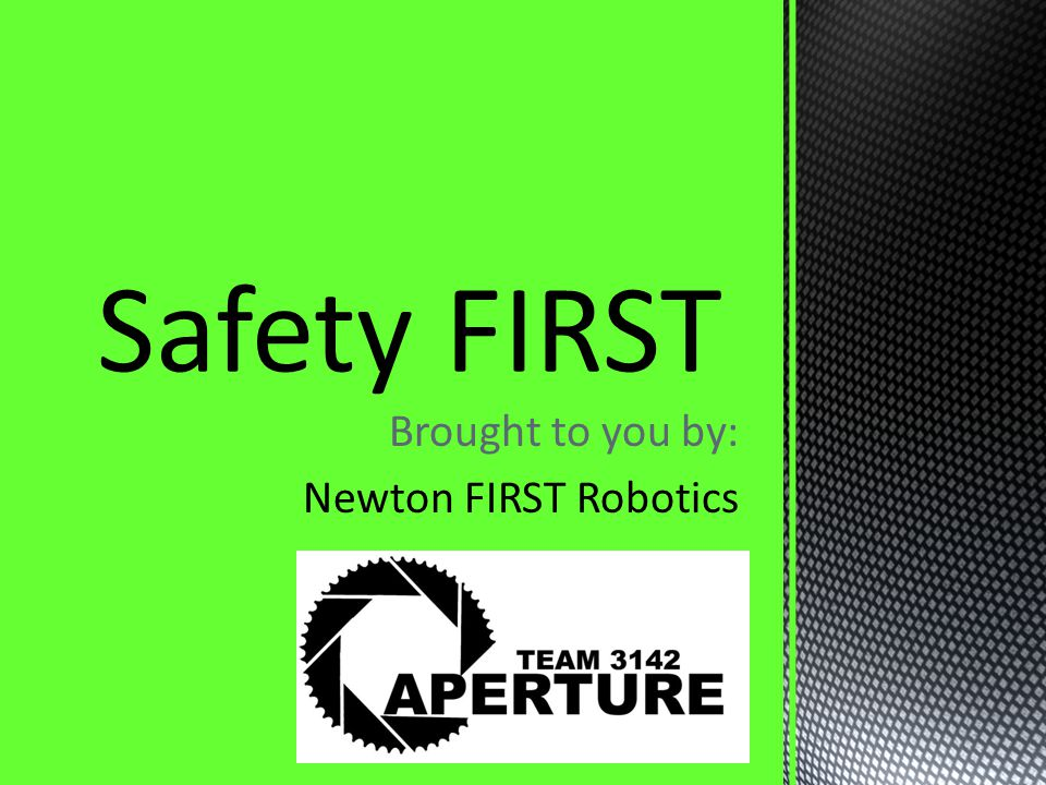 Brought to you by: Newton FIRST Robotics