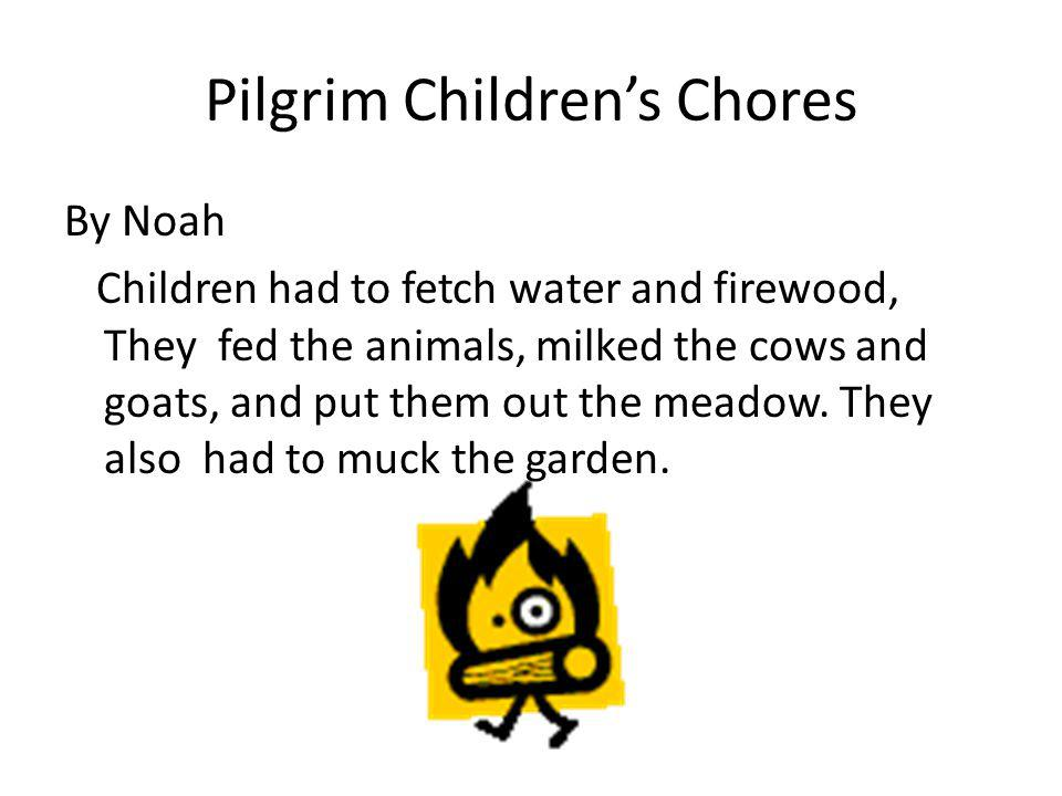 Wampanoag Childrens Chores By Joseph Boys learned to hunt with bows and arrows. Girls helped in the fields watched babies learned to cook, sew, grind