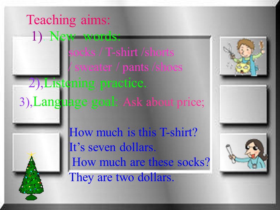 Teaching aims: 1).