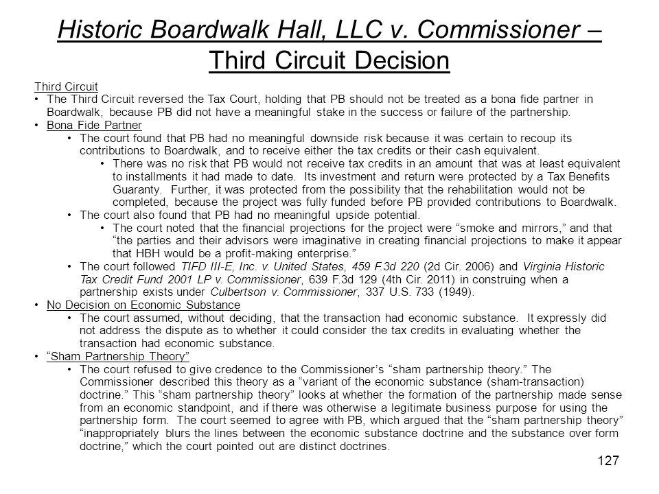 Historic Boardwalk Hall, LLC v. Commissioner – Third Circuit Decision Third Circuit The Third Circuit reversed the Tax Court, holding that PB should n