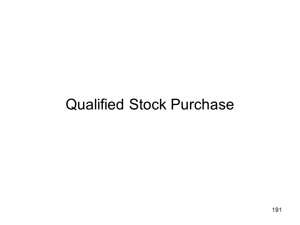 Qualified Stock Purchase 191