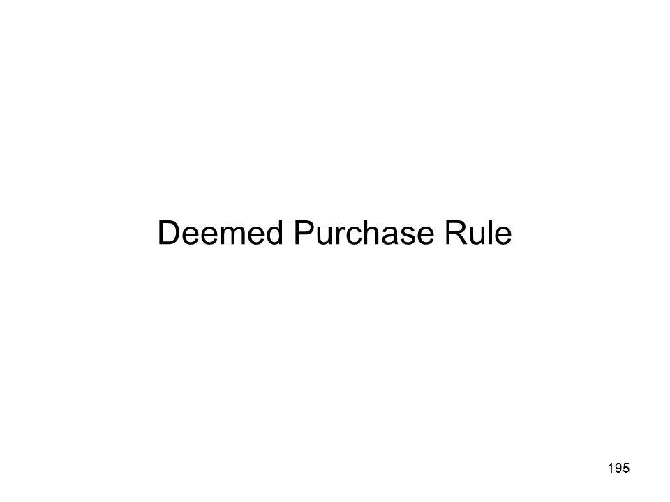 Deemed Purchase Rule 195