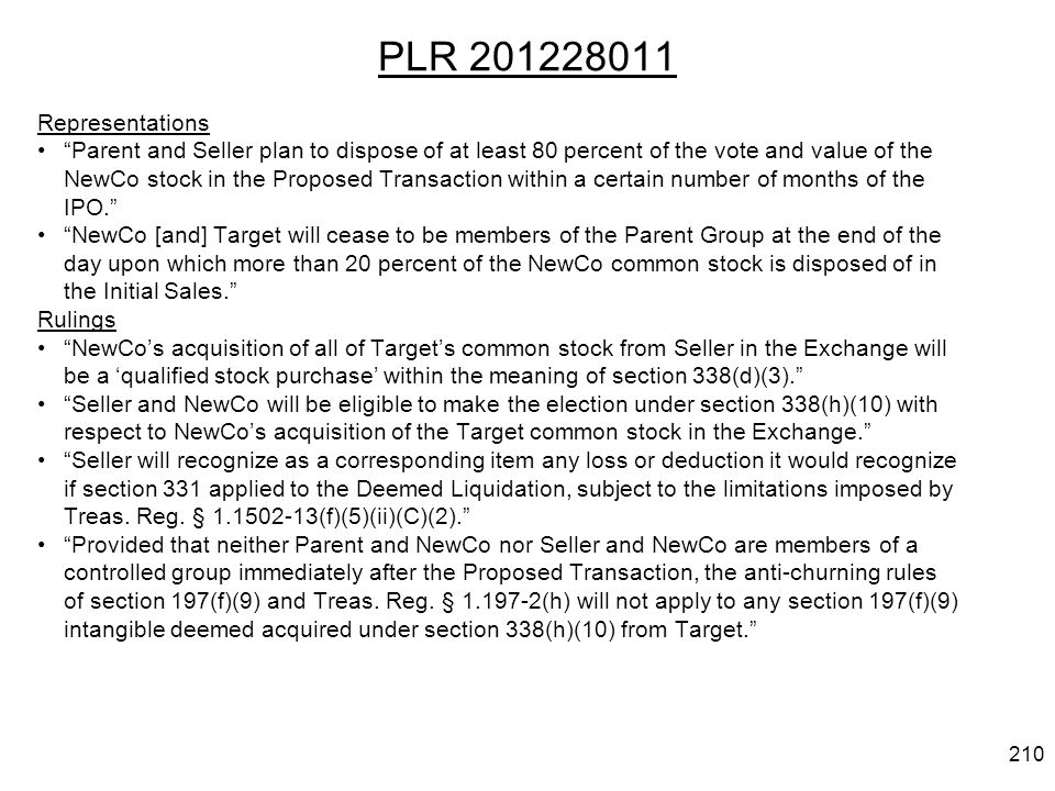 PLR 201228011 Representations Parent and Seller plan to dispose of at least 80 percent of the vote and value of the NewCo stock in the Proposed Transaction within a certain number of months of the IPO.