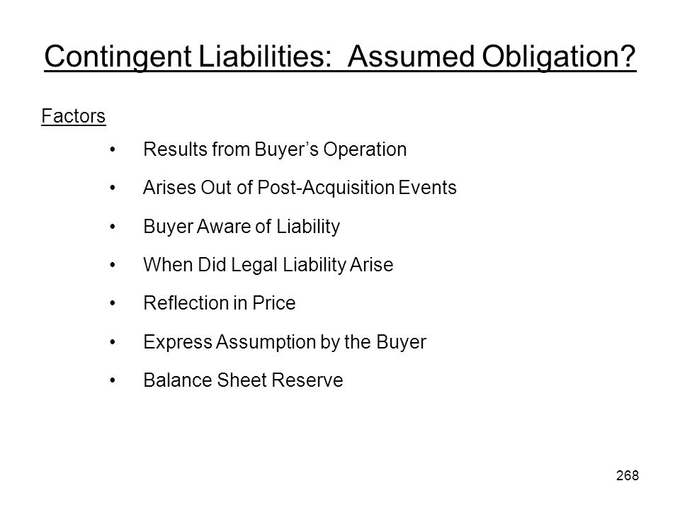 Factors Results from Buyers Operation Arises Out of Post-Acquisition Events Buyer Aware of Liability When Did Legal Liability Arise Reflection in Pric