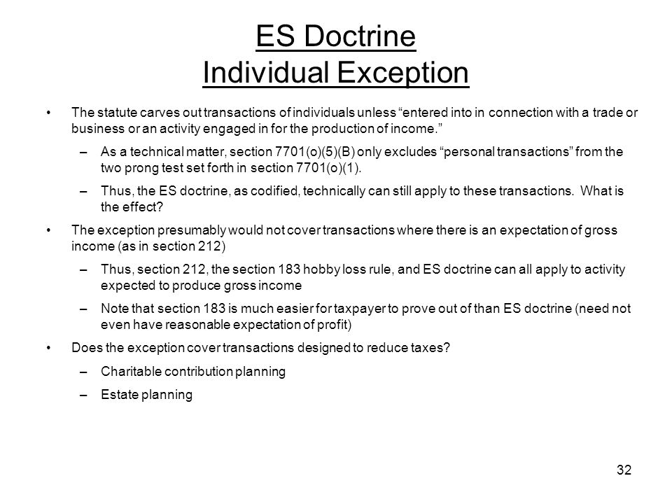 ES Doctrine Individual Exception The statute carves out transactions of individuals unless entered into in connection with a trade or business or an a