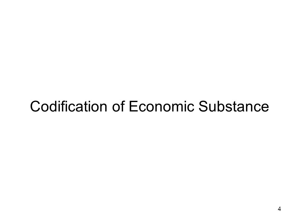 Codification of Economic Substance 4