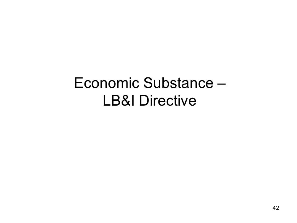 Economic Substance – LB&I Directive 42