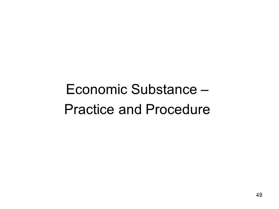 Economic Substance – Practice and Procedure 49
