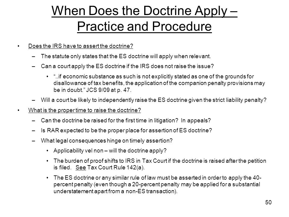 When Does the Doctrine Apply – Practice and Procedure Does the IRS have to assert the doctrine.