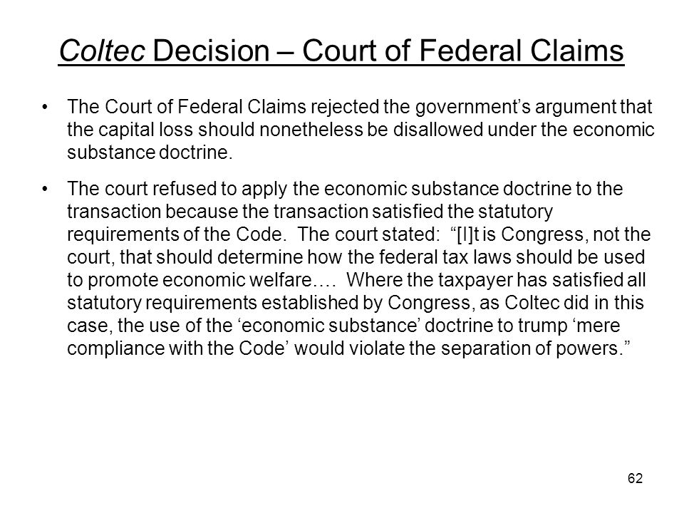 Coltec Decision – Court of Federal Claims The Court of Federal Claims rejected the governments argument that the capital loss should nonetheless be di
