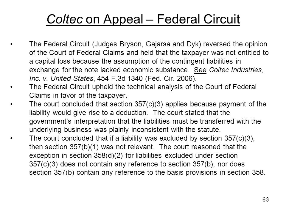 Coltec on Appeal – Federal Circuit The Federal Circuit (Judges Bryson, Gajarsa and Dyk) reversed the opinion of the Court of Federal Claims and held t