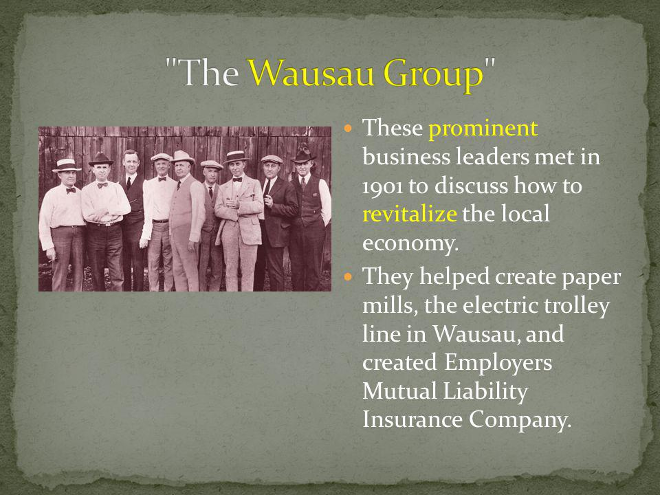 These prominent business leaders met in 1901 to discuss how to revitalize the local economy.