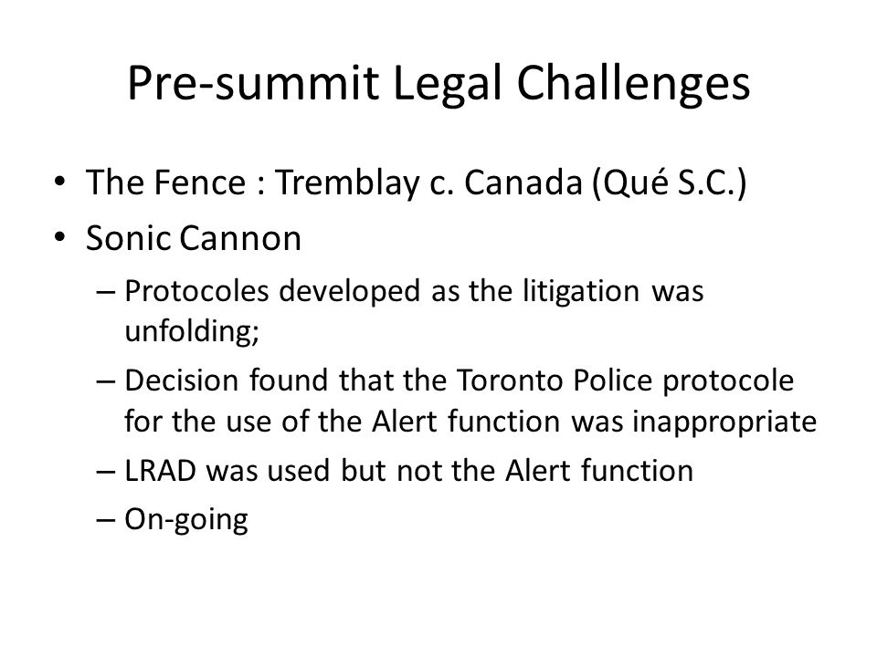Pre-summit Legal Challenges The Fence : Tremblay c.
