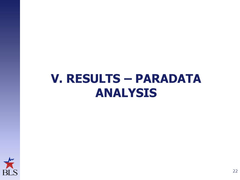 V. RESULTS – PARADATA ANALYSIS 22