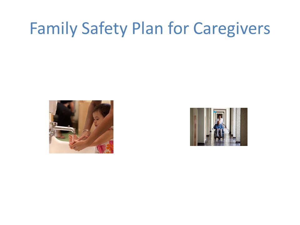 Family Safety Plan for Caregivers
