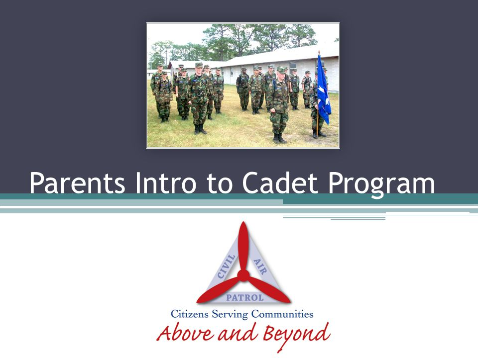 Conclusion II While cadets are expected to progress and plan with limited parental support.