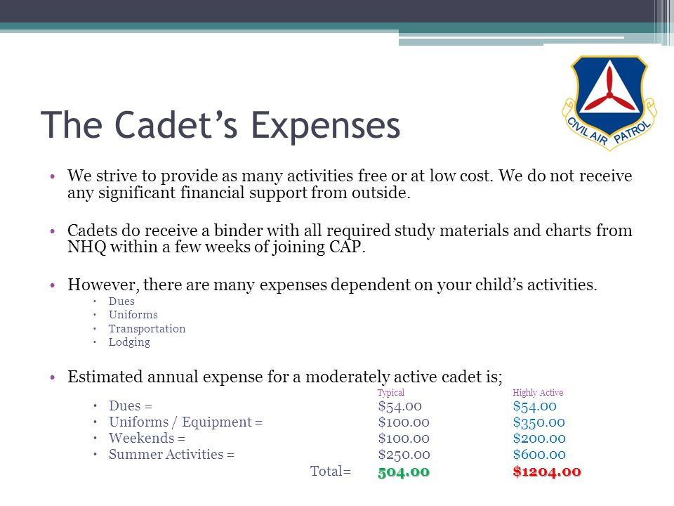 The Cadets Expenses We strive to provide as many activities free or at low cost.