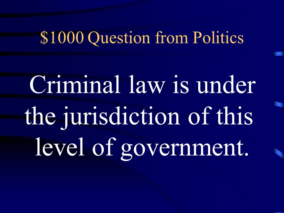 $800 Answer from Politics What is 15