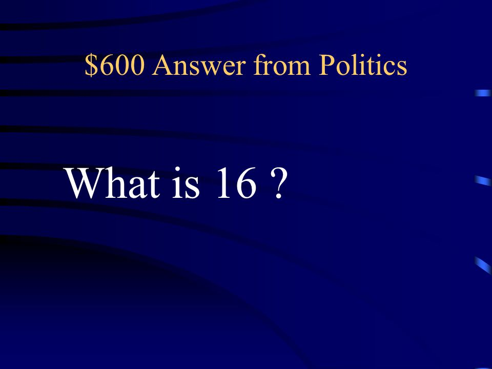 $600 Question from Politics This is the youngest age at which a Brazilian can vote.