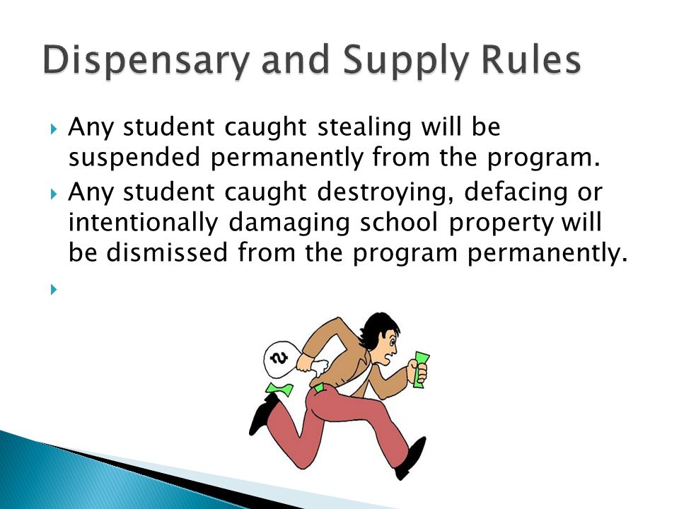 Any student caught stealing will be suspended permanently from the program.