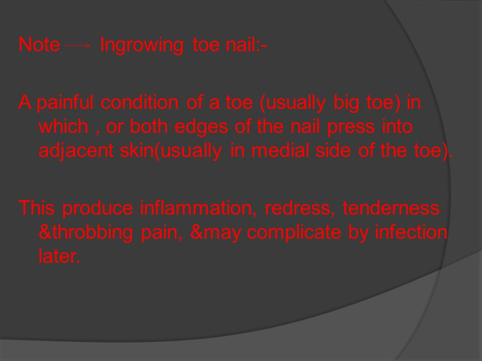 (2) Wedge resection of nail (1\3 or 1\4 of the nail with nail base to prevent recurrence) & at the sometime use phenol ( to destroy the remaining cells that may produce recurrence)-applied phenol for at least 3 min.