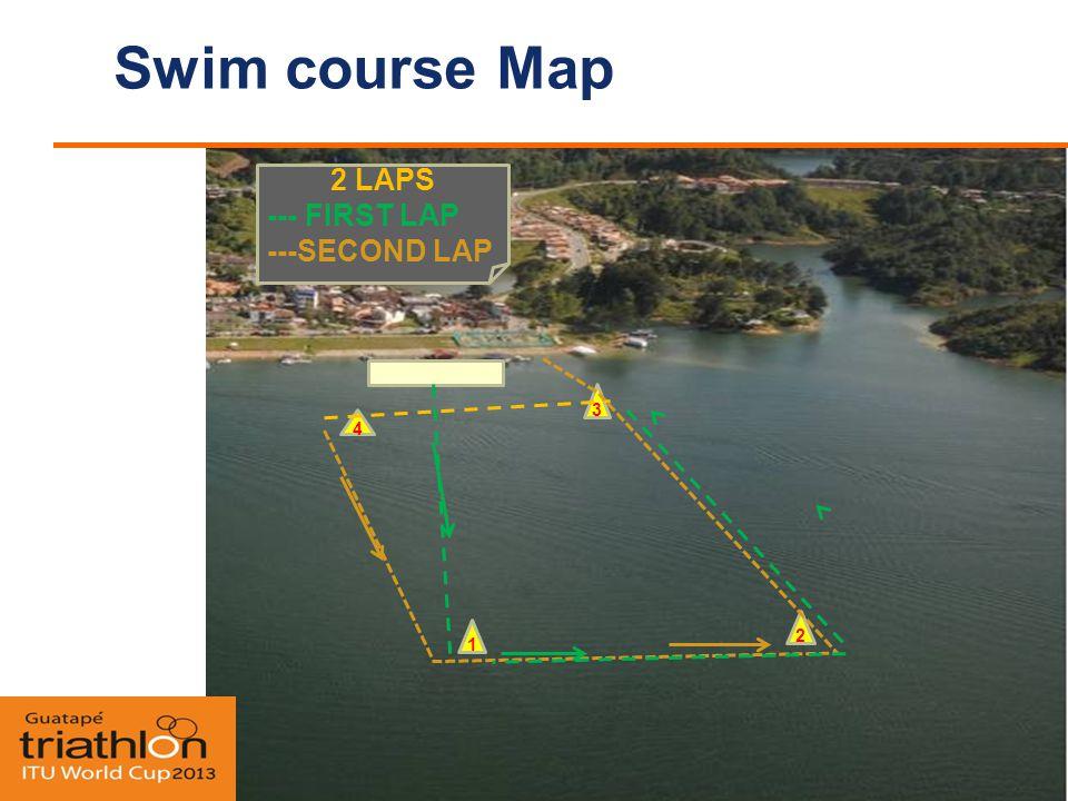 Swim course Map 2 4 3 1 2 LAPS --- FIRST LAP ---SECOND LAP