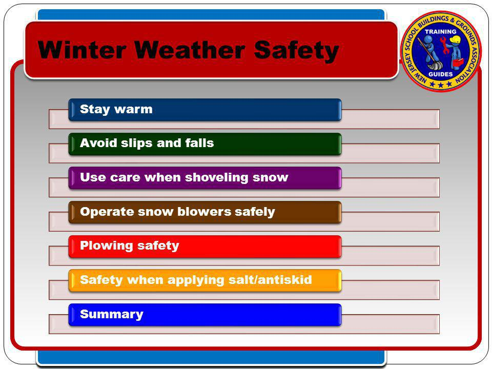 Click to edit Master text styles – Second level Third level – Fourth level » Fifth level Click to edit Master text styles – Second level Third level – Fourth level » Fifth level Winter Weather Safety Stay warm Avoid slips and falls Use care when shoveling snow Operate snow blowers safely Plowing safety Safety when applying salt/antiskid Summary