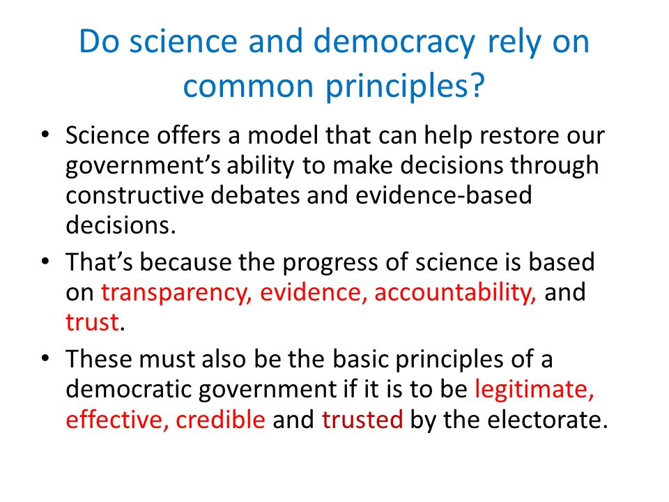 Do science and democracy rely on common principles.
