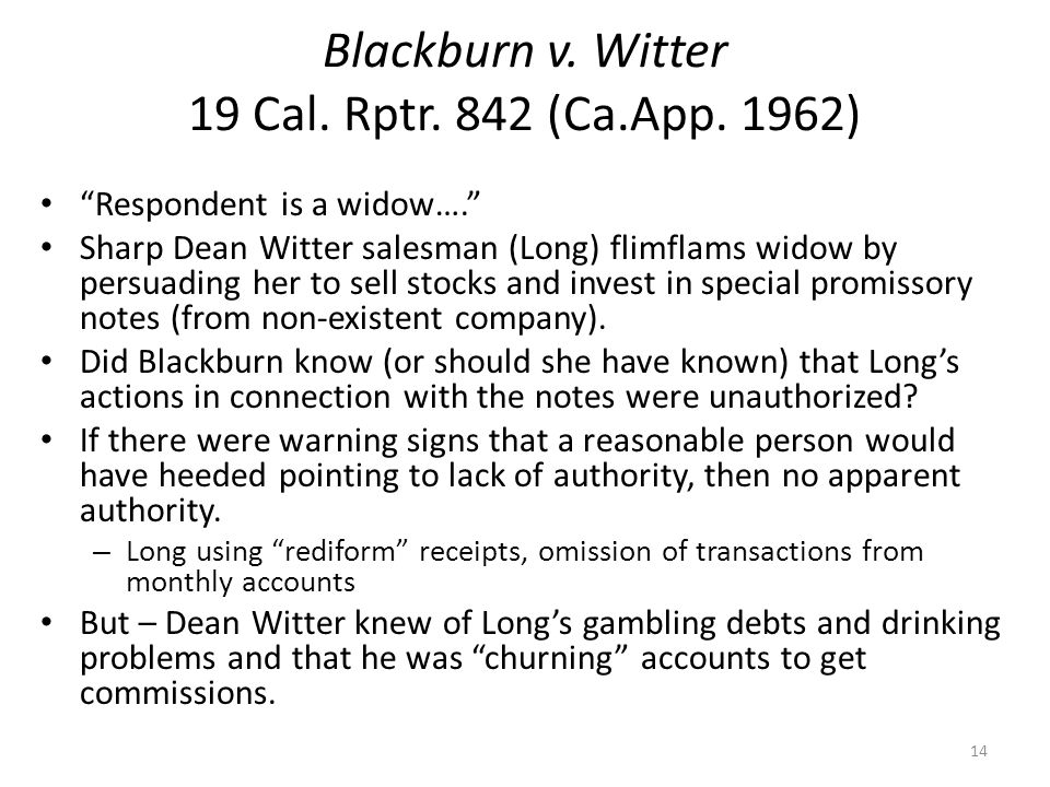 Blackburn v. Witter 19 Cal. Rptr. 842 (Ca.App. 1962) Respondent is a widow….