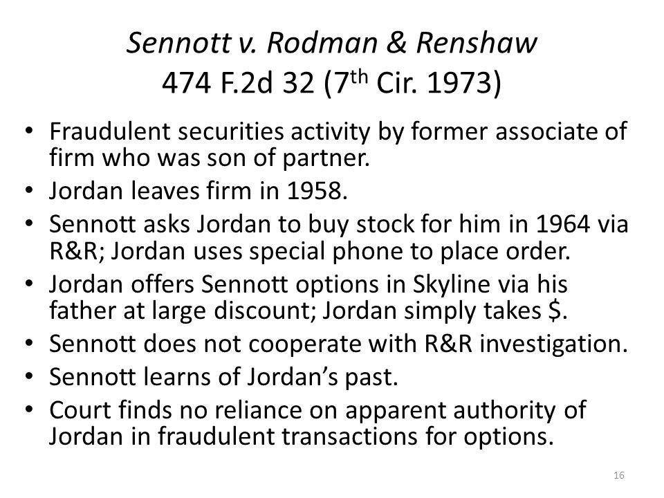 Sennott v. Rodman & Renshaw 474 F.2d 32 (7 th Cir.