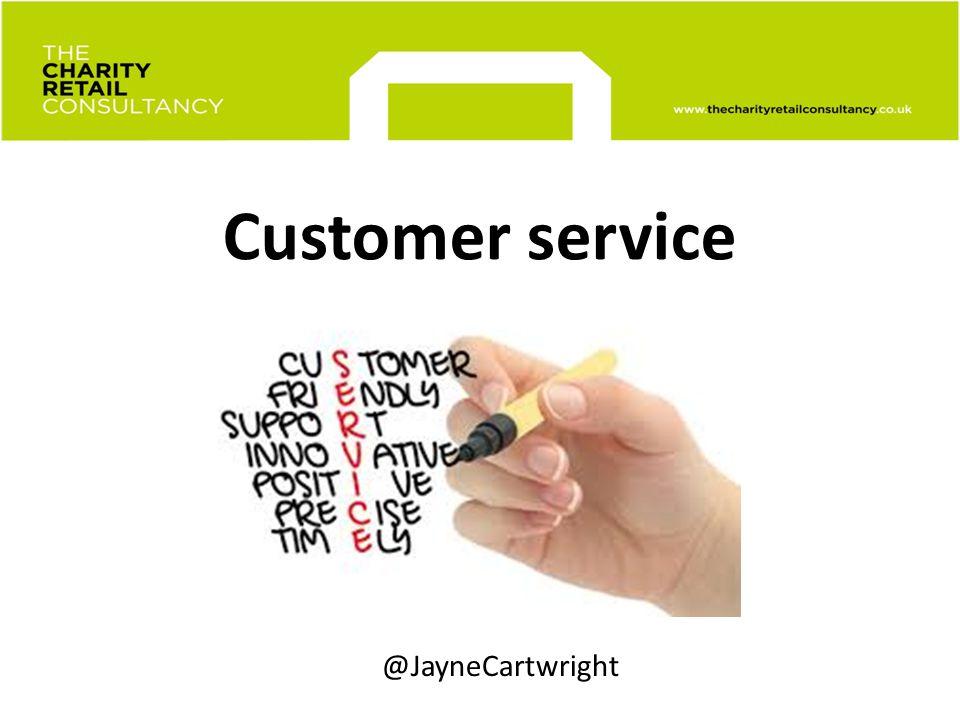 Customer service @JayneCartwright