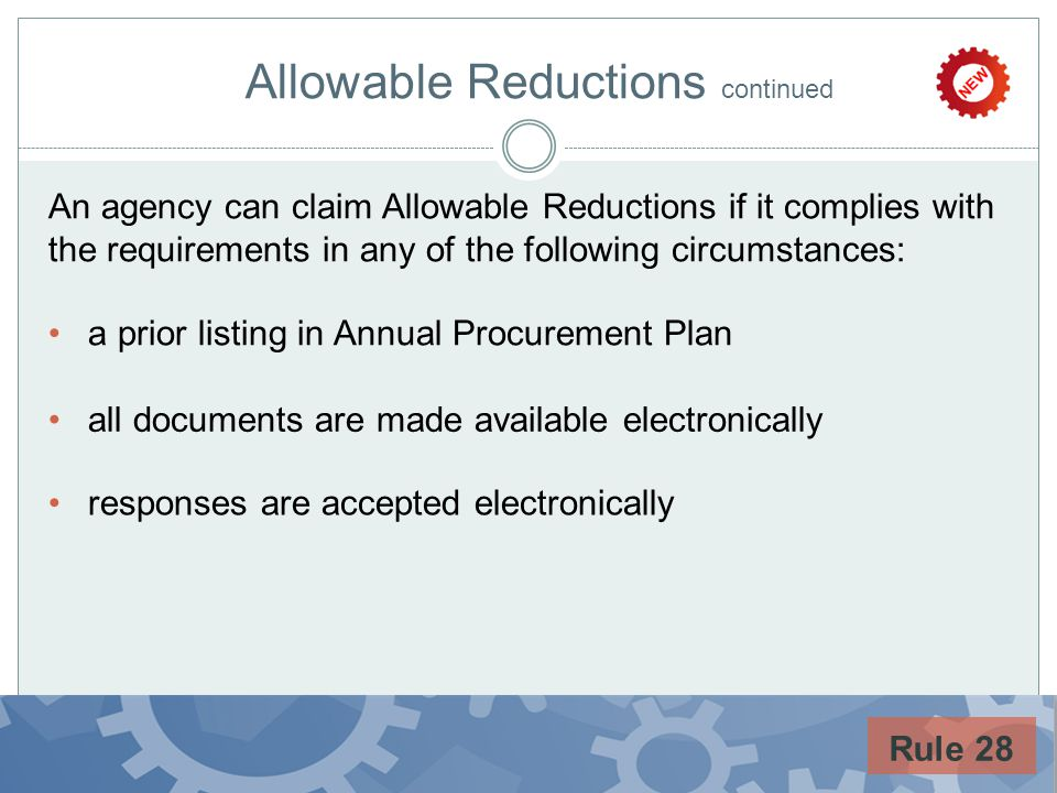 Allowable Reductions continued An agency can claim Allowable Reductions if it complies with the requirements in any of the following circumstances: a