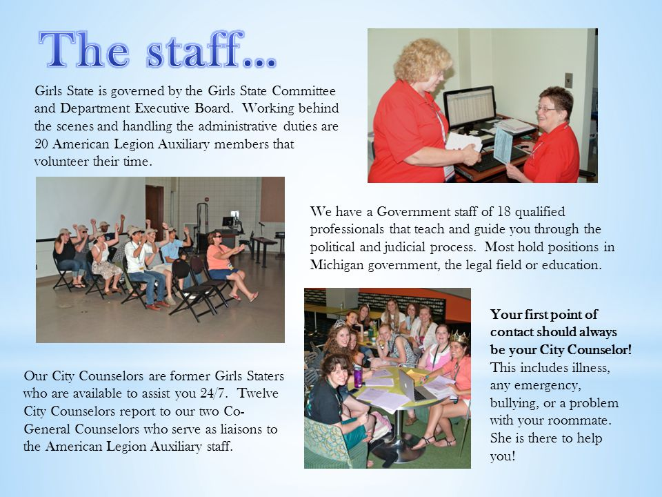 Girls State is governed by the Girls State Committee and Department Executive Board.
