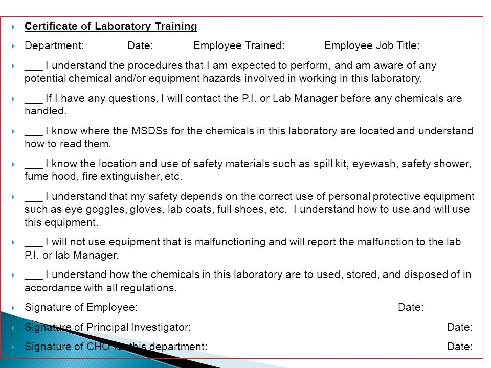 Certificate of Laboratory Training Department: Date: Employee Trained: Employee Job Title: ___ I understand the procedures that I am expected to perfo