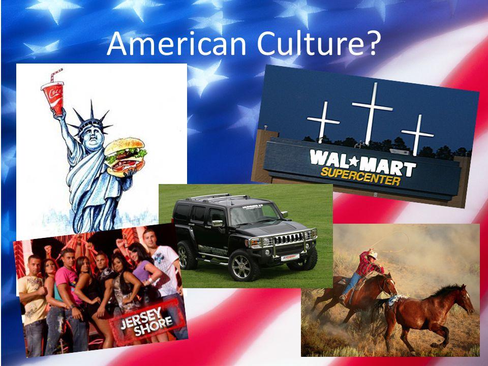 American Culture?