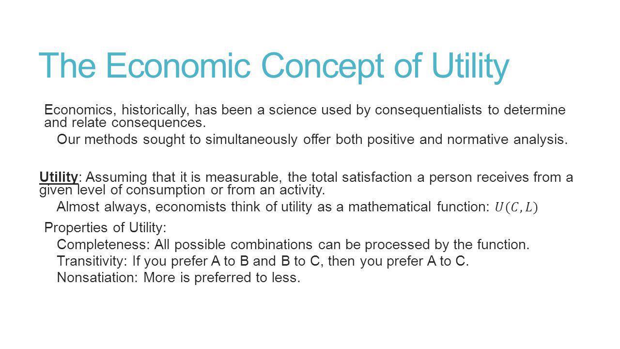The Economic Concept of Utility