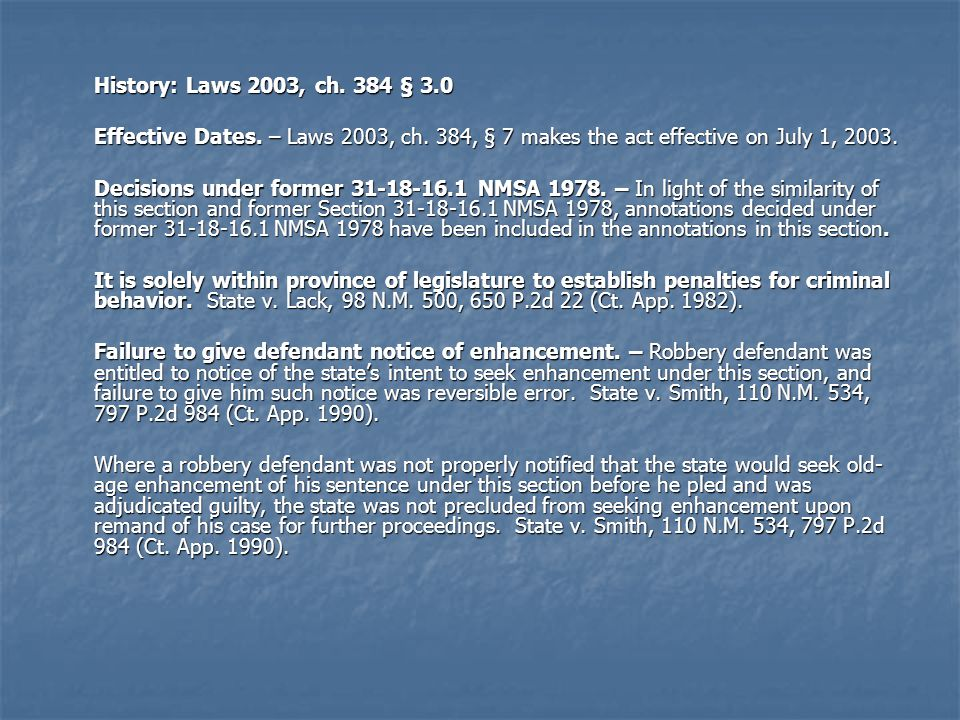 History: Laws 2003, ch.384 § 3.0 Effective Dates.