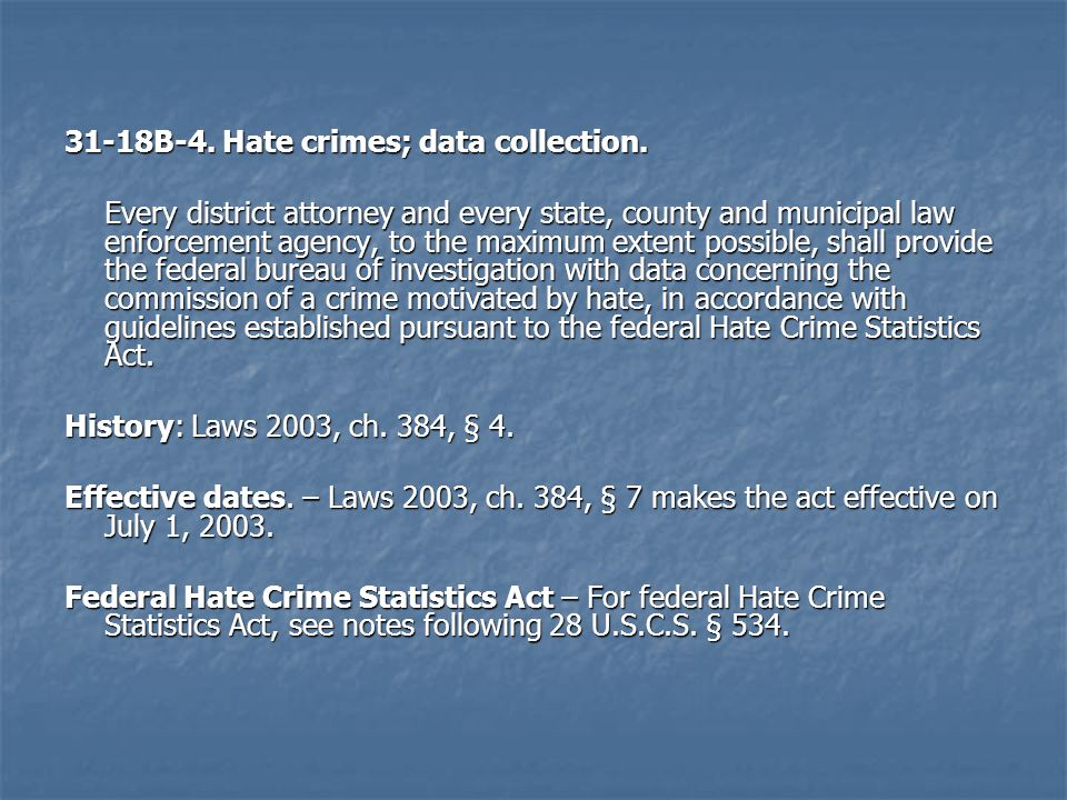 31-18B-4.Hate crimes; data collection.