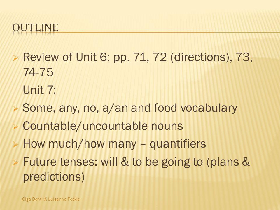 Olga Denti & Luisanna Fodde Review of Unit 6: pp.