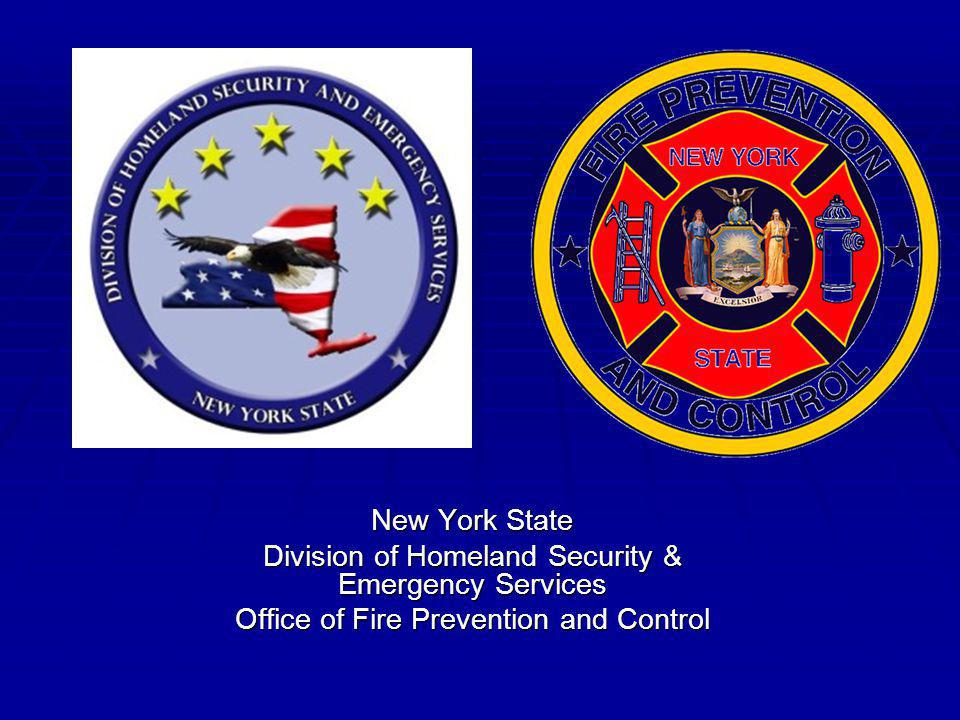 New York State Division of Homeland Security & Emergency Services Office of Fire Prevention and Control