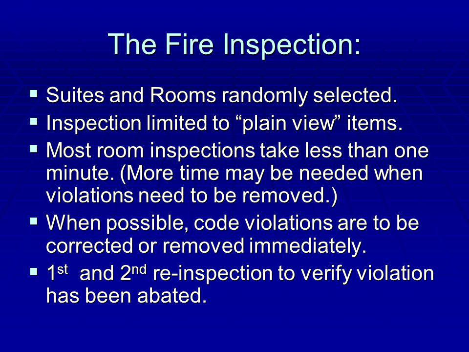 The Fire Inspection: Suites and Rooms randomly selected.