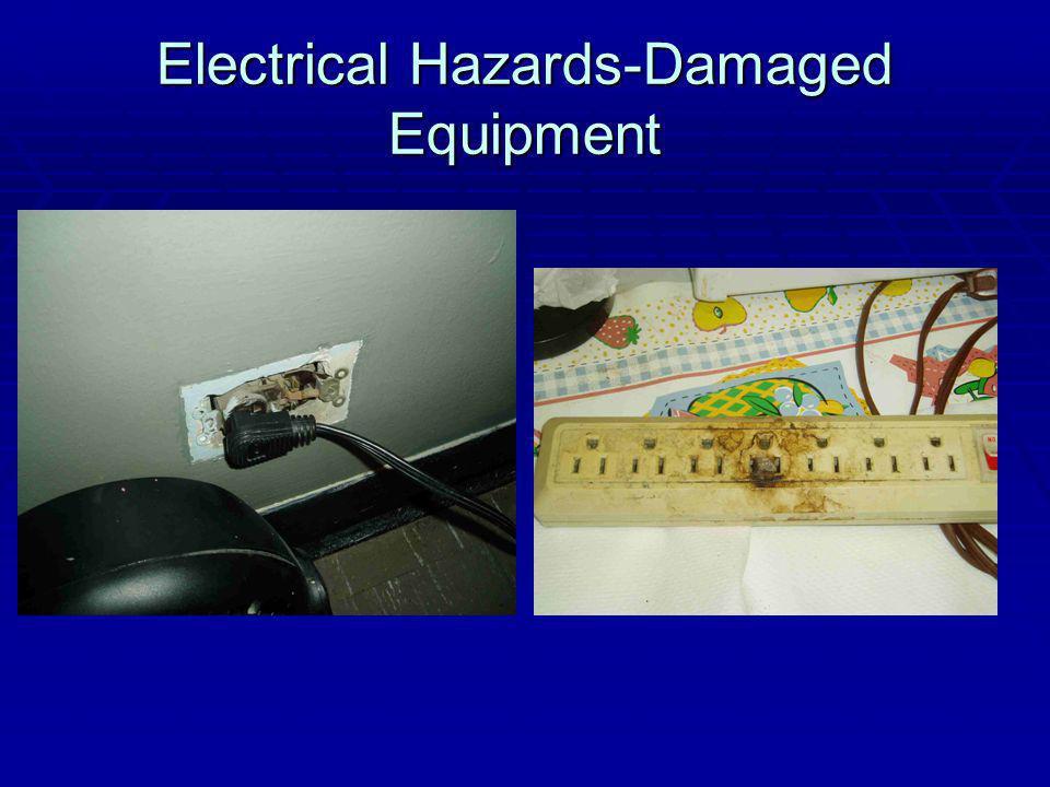 Electrical Hazards-Damaged Equipment
