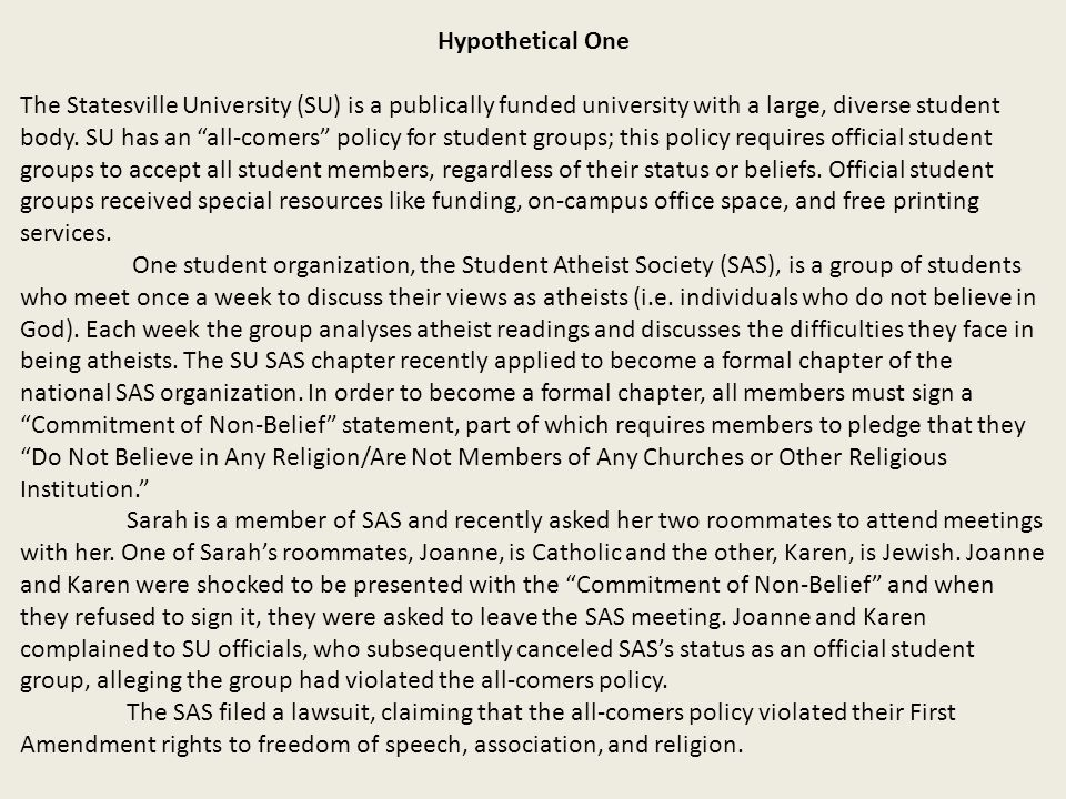 Hypothetical One The Statesville University (SU) is a publically funded university with a large, diverse student body.