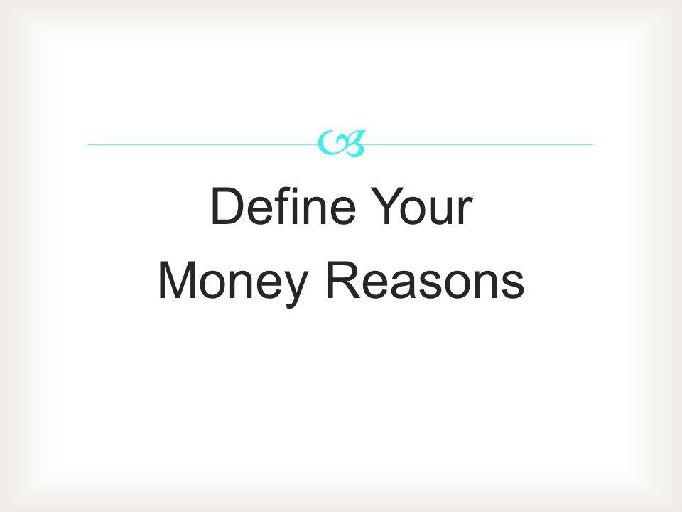 Define Your Money Reasons