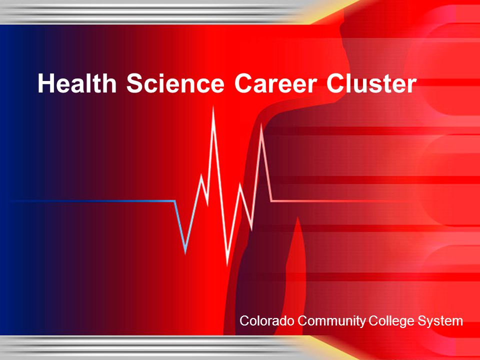 Colorado Community College System Health Science Career Cluster