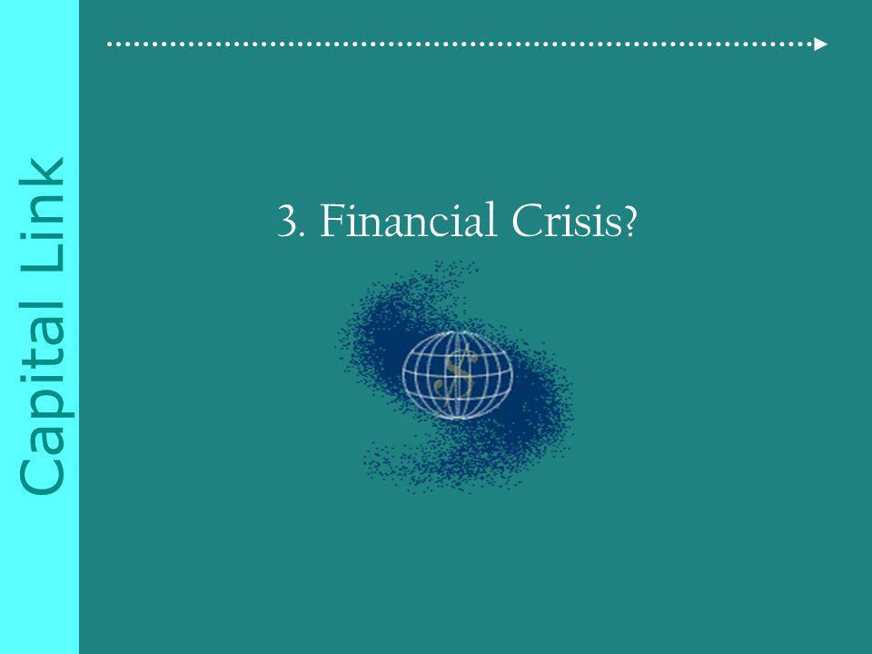 Capital Link 3. Financial Crisis